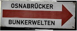 Untergrund Osnabrück - Osnabrücker Luftschutzbunkern auf der Spur